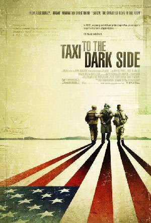 Poster of the documentary 'Taxi to the Dark Side'